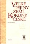 Velké dějiny zemí Koruny české II. ant.