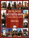 Encyklopedie městských bran v Čechách, na Moravě a ve Slezsku ant.