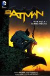 Batman 05 - Rok nula - Temné město  brož.