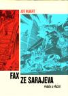 Fax ze Sarajeva - Příběh o přežití