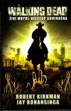 The Walking Dead - Živí mrtví 1 - Vzestup Guvernéra  /kniha/ 2. vyd.