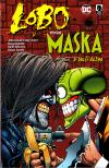 Lobo - versus Maska a další řežba