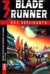 Blade Runner 3 - Noc replikantů ant.