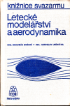 Letecké modelářství a aerodynamika /Knižnice Svazarmu/ ant.