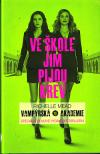 Vampýrská akademie 1 - filmové vyd. váz.