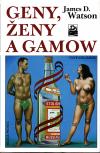 Geny, ženy a Gamow ant.