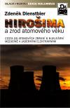 Hirošima a zrod atomového věku ant.