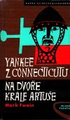 Yankee z Connecticutu na dvoře krále Artuše ant.