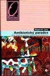 Antibiotický paradox ant.