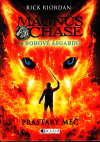 Magnus Chase a bohové Ásgardu 1 - Prastarý meč
