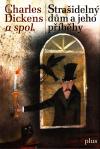Strašidelný dům a jeho příběhy