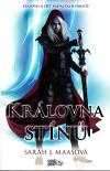 Králova bojovnice 4 - Královna stínů