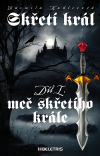 Skřetí král 1 - Meč skřetího krále