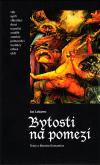 Bytosti na pomezí - texty o literární fantastice