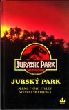 Jurský park přepis filmu století S. Spielberga ant.