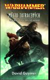 Warhammer: Zabíječ 14 - Město zatracených