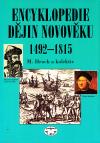 Encyklopedie dějin novověku 1492 - 1815 ant.