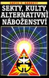 Sekty, kulty, alternativní náboženství ant.