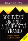 Souhvězdí Orionu a tajemství pyramid ant.