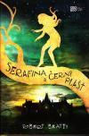 Serafína 1 - a černý plášť