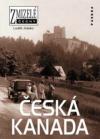 Zmizelé Čechy - Česká Kanada ant.