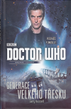 Doctor Who 09 - Generace Velkého třesku