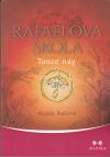 Rafaelova škola 02: Tance nág 2. vyd.