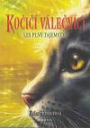 Kočičí válečníci 3 - Les plný tajemství