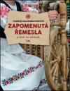 Zapomenutá řemesla a život na venkově