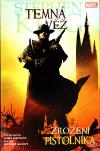 Temná věž 1 - Zrození pistolníka