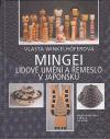 Mingei - lidové umění a řemeslo v Japonsku ant.