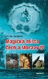 Magická místa Čech a Moravy IV ant.