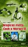 Magická místa Čech a Moravy II ant.