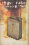 Evangelium ohně ant.