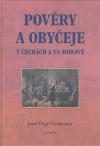 Pověry a obyčeje v Čechách a na Moravě ant.