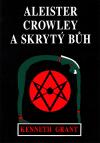 Aleister Crowley a skrytý Bůh ant.