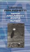 Nefér argumenty života / Rutiny