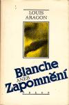 Blanche aneb Zapomnění ant.