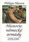 Historie německé armády 1939-1945 ant.