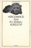 Řím po Marku Aureliovi / Kniha o císařích ant.