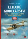 Letecké modelářství - stavba a konstrukce volných modelů pro každého ant.
