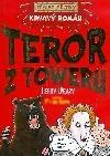 Krvavý román: Teror z Toweru