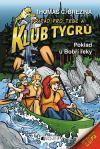 Klub Tygrů 30: Poklad u Bobří řeky