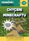 Chyceni v Minecraftu: Trosečníci - neoficiální příběhy ze světa Minecraftu 1