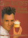 Gary Rhodes' Sweet Dreams - anglicky + podpis autora ant.
