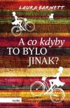 A co kdyby to bylo jinak? ant.
