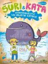 Suri & Kata, agenti s.r.o.: Dobrodružství ve Velrybí zátoce