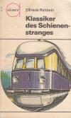 Klassiker des Schienen-stranges