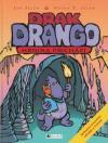 Drak Drango - Hrdina přichází