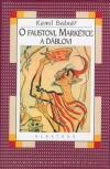 O Faustovi, Markétce a ďáblovi